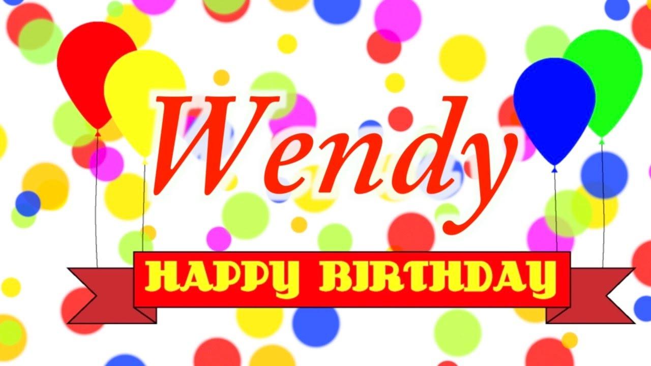 Happy Birthday Wendy Song