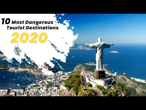 10 Most Dangerous Tourist Destinations 2017 | RK Travel