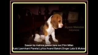 sawan ka mahina pawan kare sor- duet instrumental;Film:Milan