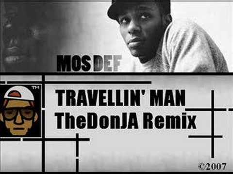 songs mosdef travellinmanremix