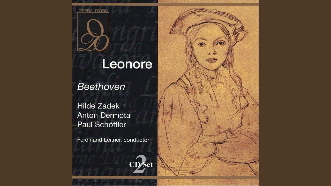 Leonore Op 72 Act Iii Scene 1 Recitative And Aria Gott Welch