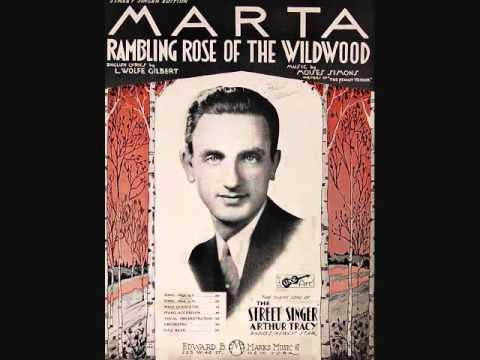 Arthur Tracy - Marta (Rambling Rose of the Wildwood)