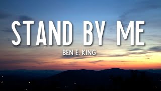 Stand By Me - Ben E. King (Lyrics) 🎵