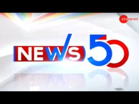 News 50: Watch top news stories of today