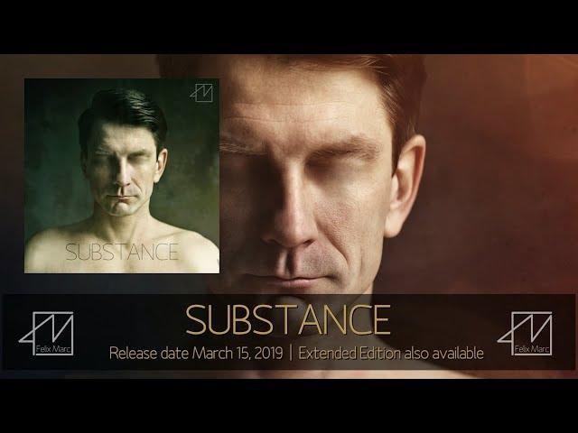 Felix Marc - Substance - Album Prelistening