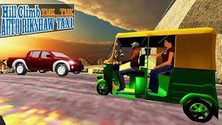 Tuk Tuk Auto Rickshaw Hill Climb Game || Tuk Tuk Auto Rickshaw game