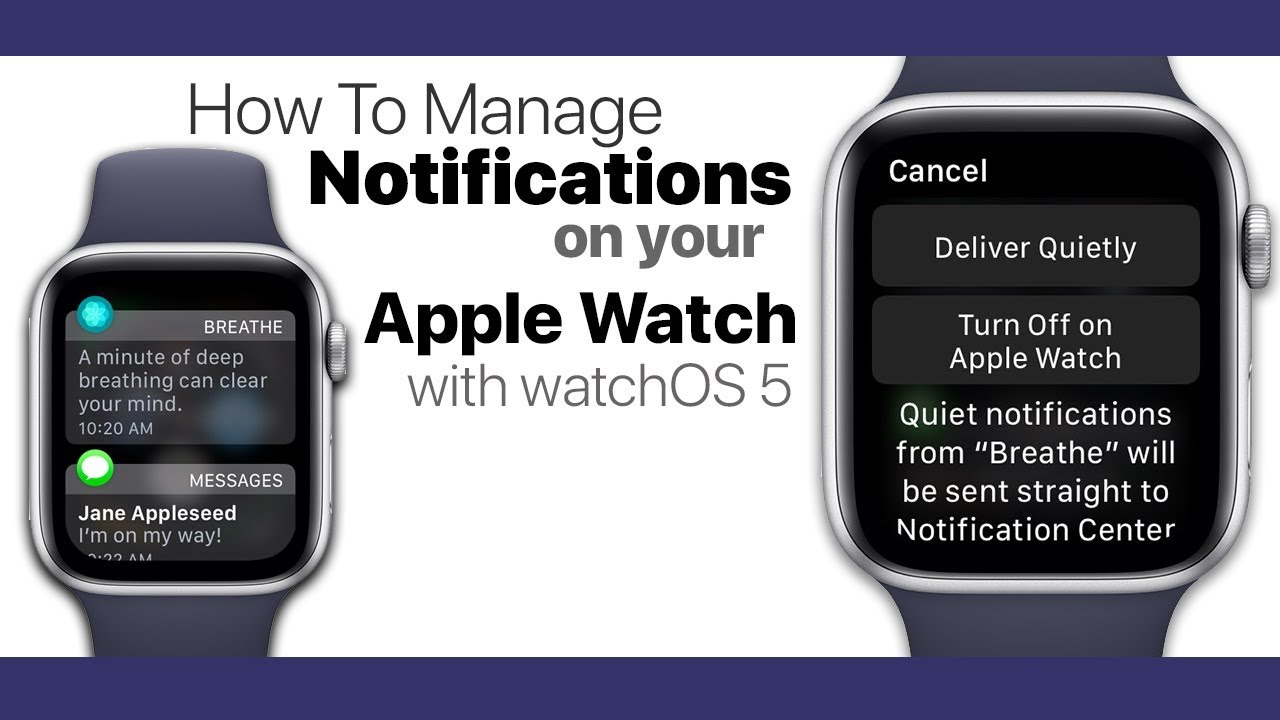 How To Manage Notifications on Your Apple Watch With watchOS 5