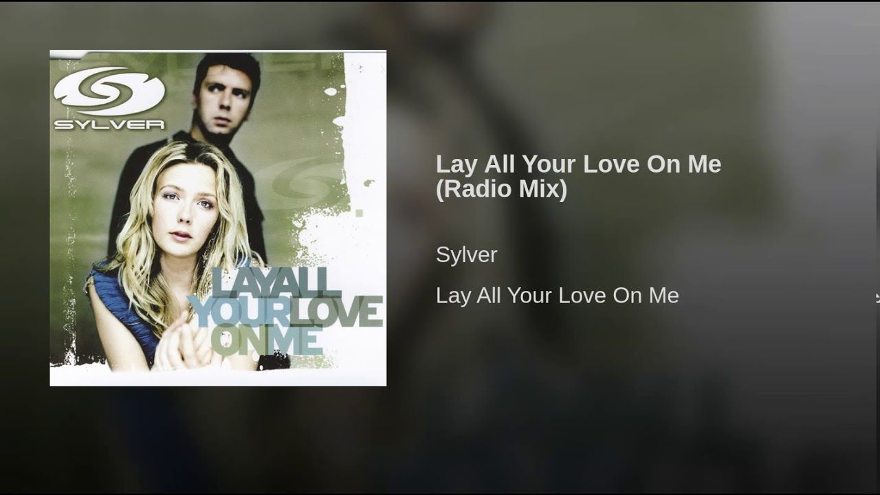 SYLVER LAY ALL YOUR LOVE ON ME SHAUN BAKER I MELINO REMIX СКАЧАТЬ БЕСПЛАТНО