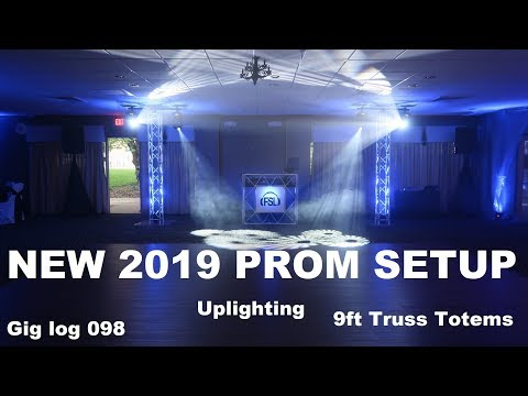 NEW 2019 Prom Mobile DJ Setup | DJ Gig Log 098 | Dual Mover Truss Totems | ADJ Hex Uplighting | Gear