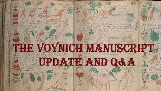 Voynich Manuscript: Update and Q&A