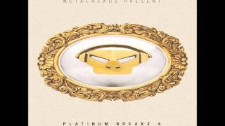 Metalheadz Present - Platinum Breakz Vol 4 mixed by LastStand