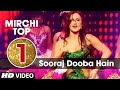 1st: Mirchi Top 20 Songs of 2015   'SOORAJ DOOBA HAI' Song   Roy   T-Series