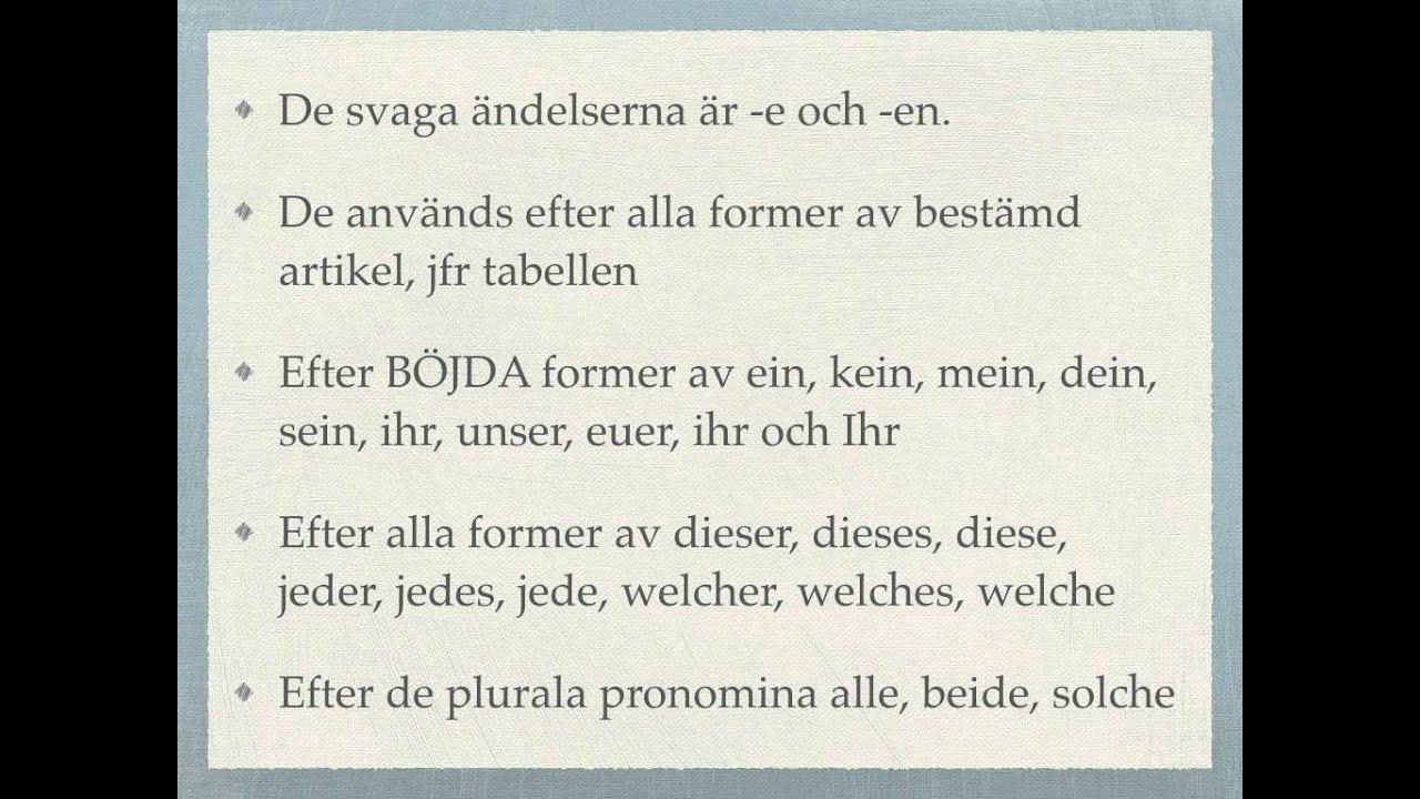 svag adjektivböjning på tyska