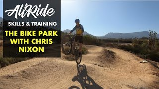 The Bike Park, Constantia Uitsig | The Ultimate Skills Training Ground | EP 60
