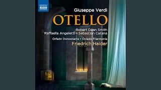 Otello, Act I: Act I: Quando narravi l