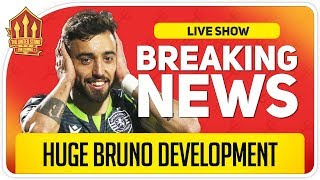 IT'S HAPPENING! Bruno Fernandes Man Utd Transfer News