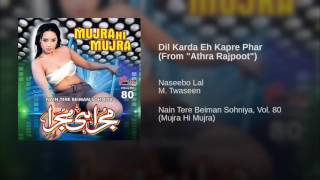 Dil Karda Eh Kapre Phar-Athra Rajpoot