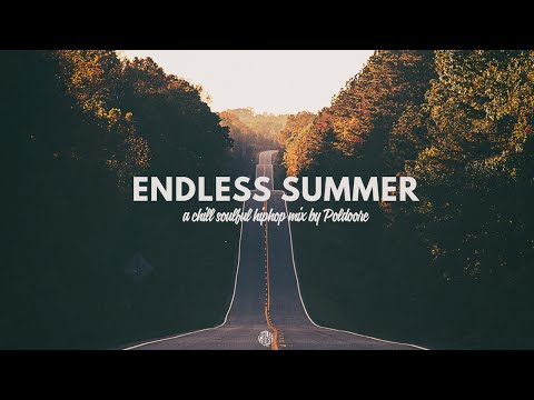 Endless Summer // A Chill Soulful Instrumental Hip Hop Mix By Poldoore