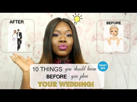 10 Things You Should Know Before You Plan Your Wedding! A MUST WATCH