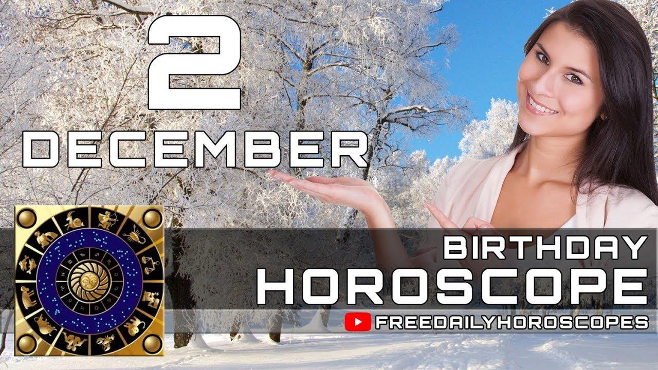 December 2 Birthday Horoscope Personality Youtube