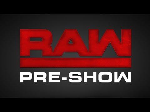 WWE Raw Pre-Show: July 25, 2016