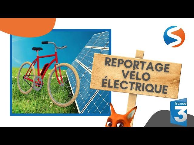 reportage FRANCE 3 VELO ELECTRIQUE START ENERGY COMBOIRE PARTENAIRE