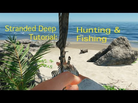 Stranded Deep Hunting and Fishing Tutorial: Stranded Deep Hunting and Fishing Tutorial - In this episode we'll cover how to hunt and fish so that you will have some tasty morsels to cook. This includes hunting with a bow, a spear, and a fishing spear as well as skinning your catch with a knife.  Recorded playing 0.15.H1  See more tutorial's on my Stranded Deep playlist - https://www.youtube.com/playlist?list=PLivz9GThtvV89DG7xyv6oKv_QDddq-q1i  On my blog: http://keithkay.com/gaming/stranded-deep/  Beam Team: http://beamteamgames.com/stranded-deep/  Music Credit:  Rhastafarian by Audionautix is licensed under a Creative Commons Attribution license (https://creativecommons.org/licenses/by/4.0/) Artist: http://audionautix.com/