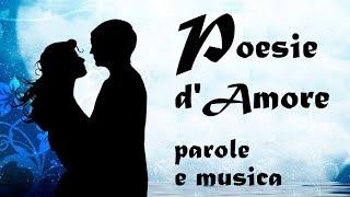 Le Più Belle Poesie D'amore  In Hd  - 25 M. Di Bellissima Poesia Con Musica Romantica