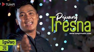 Pejuang Tresno -  IGWAN JI (Official Music Video)