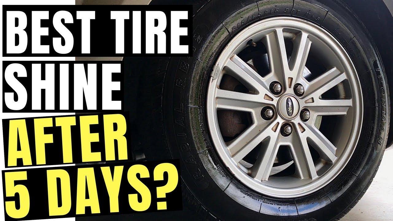 5 Days Later Best Tire Shine Car Guys Tire Dressing Vs Armor All Gel Foam