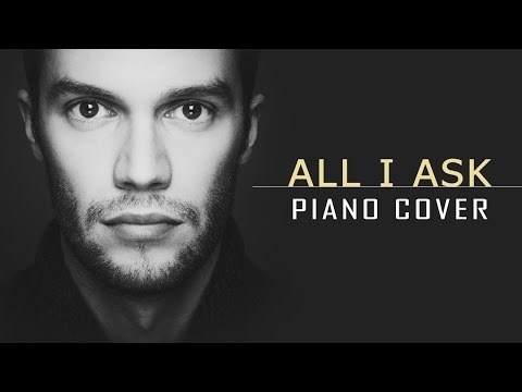 "Adele - ""All I Ask"" (instrumental/piano cover by Jacu)"