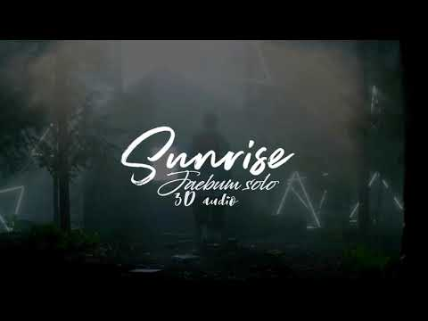 Sunrise ~ JB Solo 3D Audio