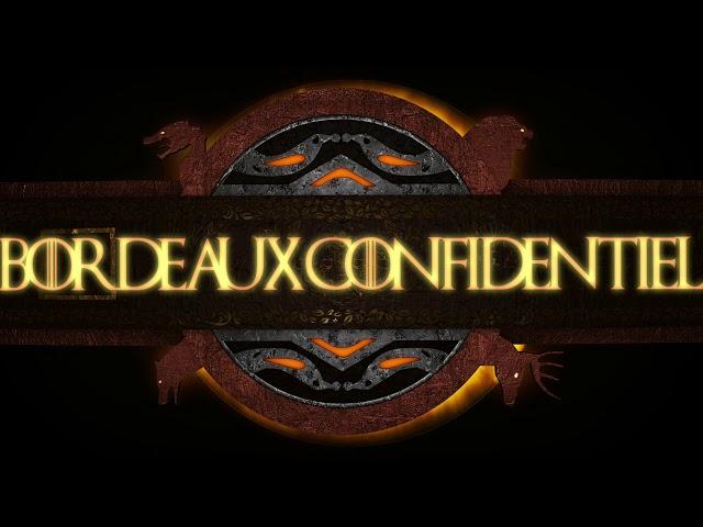 GAME OF THRONES by Bordeaux Confidentiel