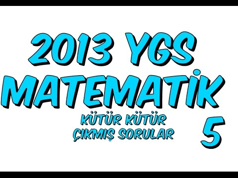 2013 YGS ÇIKMIŞ SORULAR MATEMATİK KÜTÜR KÜTÜR SORU ÇÖZÜMÜ 5