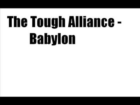 The Tough Alliance - Babylon [LYRICS]