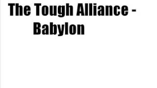 The Tough Alliance - Babylon [LYRICS]