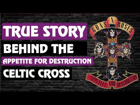 Guns N' Roses: True Story Behind the Appetite for Destruction Celtic Cross!