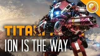 ion is the way titanfall 2 multiplayer gameplay