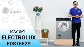 Máy sấy Electrolux 7,5 kg EDS7552S - Quần áo bạn sẽ luôn khô ráo sạch sẽ | Điện Máy XANH