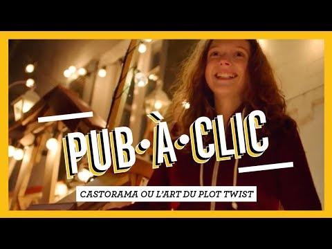 PUB•À•CLIC - Castorama ou l'art du plot twist