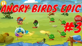ANGRY BIRDS EPIC | Top Action Games Part 3 by Youngandrunnnerup