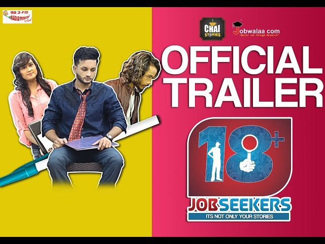 18+ Jobseekers | INDIA'S First Web series on JOBSEEKERS |Chai Stories |Official Trailer