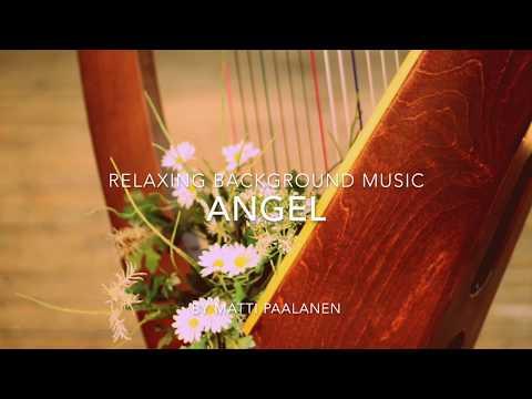 Beautiful Harp Music - Angel - relaxing music, harp music, background music