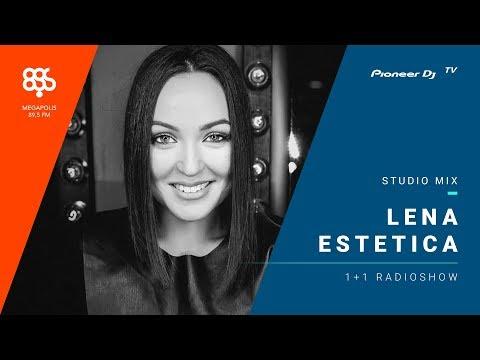 LENA ESTETICA megapolis 89.5 fm /1 + 1 radioshow/ @ Pioneer DJ TV   Moscow