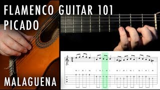 Flamenco Guitar 101 - 08 - Picado: Malaguena