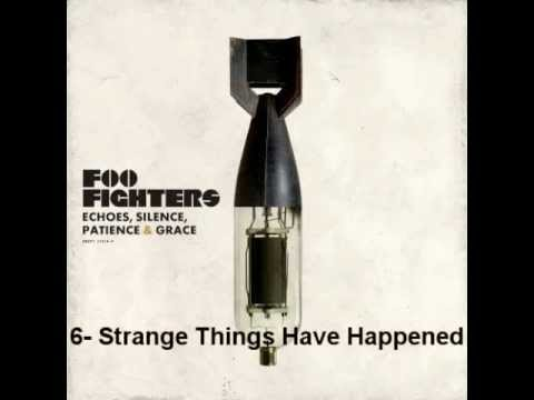Foo Fighters - Strange Things Have Happened - Echoes, Silence, Patience and Grace mp3