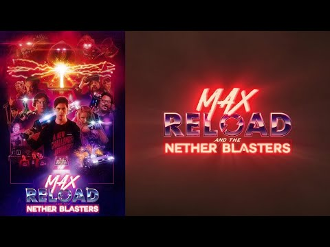 Max Reload and The Nether Blasters – Official Trailer 2020