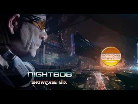 Nightbob   Morninglory Showcasemix august 2017