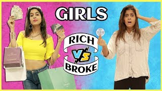 Girls: RICH VS. Normal | Anisha Dixit