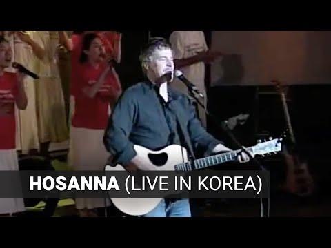 Paul Baloche - Hosanna - Live in Korea